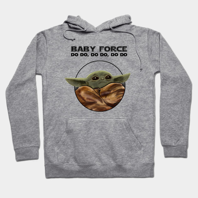 Baby Yoda Force Hoodie RE23