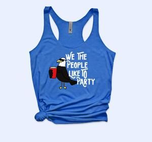 WE THE PEOPLE LIKE TO PARTY TANK TOP ZX06